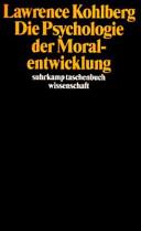 Die Psychologie der Moralentwicklung PDF