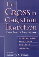 The Cross in Christian Tradition PDF