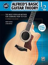 Alfred's Basic Guitar Theory, Books 1 & 2: The Most Popular Method for Learning How to Play