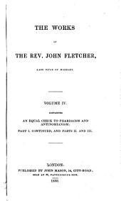 The works of the Rev. John Fletcher, late vicar of Madeley: Volume 4