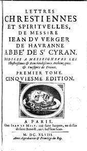Lettres chrestiennes et spiritvelles /, 1