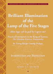 Brilliant Illumination of the Lamp of the Five Stages: Practical Instructions in the King of Tantras, The Glorious Esoteric Community