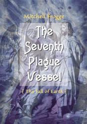The Seventh Plague Vessel Book PDF