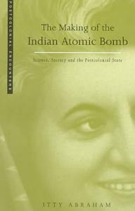 The Making of the Indian Atomic Bomb Book