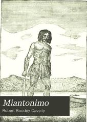 Miantonimo: (N.E.) An Historical Drama, Years 1637 and 1649