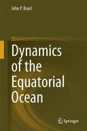 Dynamics of the Equatorial Ocean