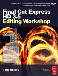 Final Cut Express Hd 3 5 Editing Workshop Book PDF