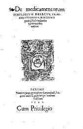 De medicamentorum simplicium delectu, praeparationibus, mistionis modo, libri tres