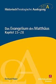 Das Evangelium des Matth  us  Kapitel 15 28 PDF