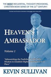 HEAVEN'S AMBASSADOR: Volume 1
