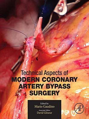 Technical Aspects of Modern Coronary Artery Bypass Surgery