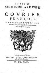 Le Courier francois, apportant toutes les Nouvelles veritables de ce qui s'est passe depuis l'enleuement du Roy tant a Paris, qu'a S. Germain en Laye. Jouxte la coppie impr. a Paris