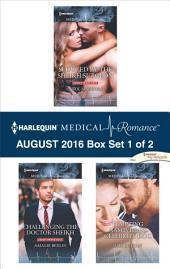 Harlequin Medical Romance August 2016 - Box Set 1 of 2: Seduced by the Sheikh Surgeon\Challenging the Doctor Sheikh\Tempting Nashville's Celebrity Doc