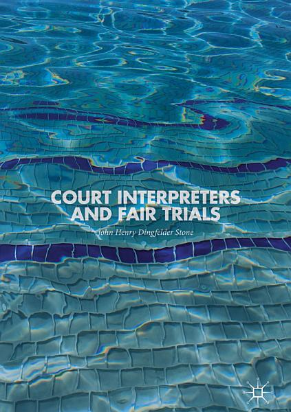Court Interpreters and Fair Trials