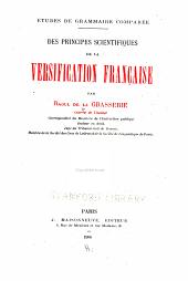 Études de grammaire comparée: Des principes scientifiques de la versification française