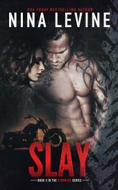 Slay (Storm MC #4)
