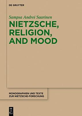 Nietzsche  Religion  and Mood PDF