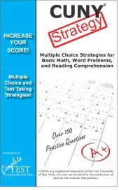 CUNY Test Strategy! Winning multiple choice strategies for the CUNY Assessment Exam