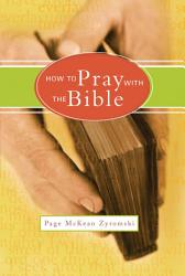 How To Pray With The Bible Book PDF