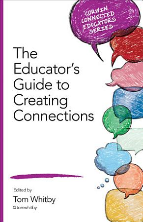 The Educator   s Guide to Creating Connections PDF