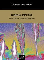 Poesia digital: Deena Larsen i Stephanie Strickland