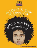 An Essential Guide to Caring for Afro and Mixed Race Children's Hair