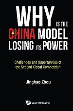 Why Is The China Model Losing Its Power? - Challenges And Opportunities Of The Second Global Competition