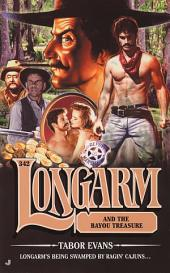 Longarm 342: Longarm and the Bayou Treasure