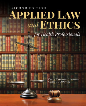 Applied Law   Ethics for Health Professionals PDF