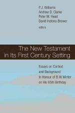 The New Testament in Its First Century Setting