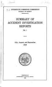 Summary of Accident Investigation Reports, No. 1- July, August, and September, 1919-: Issues 1-26
