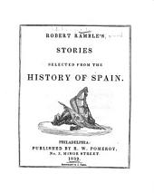 Robert Ramble's [pseud.] Stories Selected from the History of England, from the Conquest to the Revolution