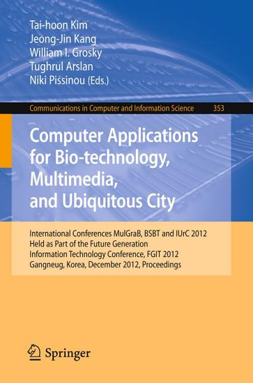 Computer Applications for Bio technology  Multimedia and Ubiquitous City PDF