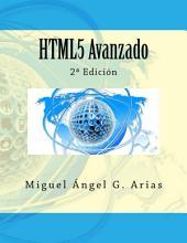 HTML5 Avanzado: 2ª Edición