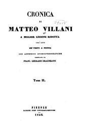 Cronica di Matteo Villani a miglior lezione ridotta coll'ajuto de' testi a penna con appendici storico-geografiche: Volume 2