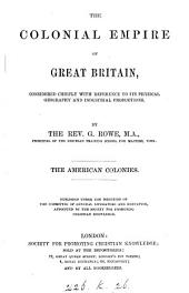 The colonial empire of Great Britain: Volume 2
