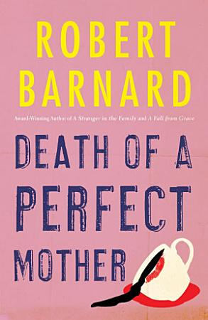 Death of a Perfect Mother PDF