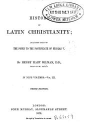 Históry of Latin Christianity Including that of the Popes to the Pontificate of Médas V, 3