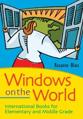 Windows on the World  International Books for Elementary and Middle Grade Readers PDF