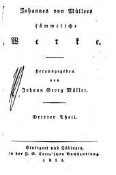 Johannes von Müllers Sämmtliche Werke: Band 3