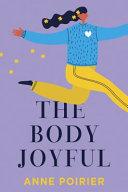 The Body Joyful