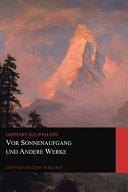 Vor Sonnenaufgang und Andere Werke  Graphyco Deutsche Klassiker  PDF