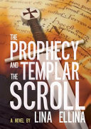 The Prophecy and the Templar Scroll PDF