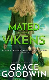 Mated To The Vikens