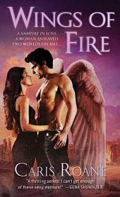 Wings of Fire: Book 3 of The Guardians of Ascension Paranormal Romance Trilogy