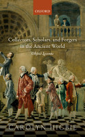 Collectors  Scholars  and Forgers in the Ancient World PDF