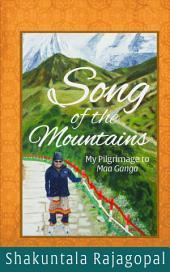Song of the Mountains: My pilgrimage to Maa Ganga