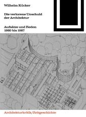 Die verlorene Unschuld der Architektur