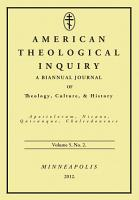 American Theological Inquiry  Volume Five  Issue Two PDF