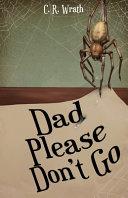 Dad Please Don t Go PDF